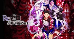 Re:ZERO ~Starting Break Time From Zero~ 2nd Season